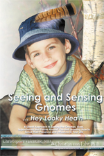 Seeing and Sensing Gnomes